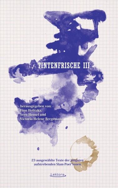 Tintenfrische III