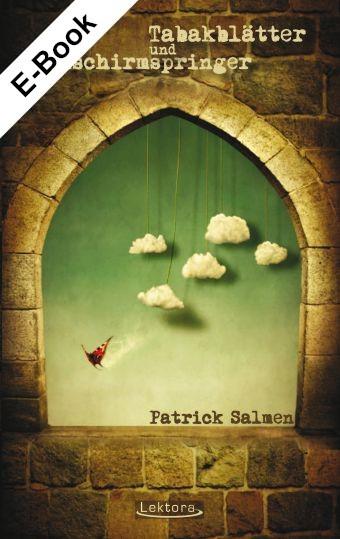 E-Book: Tabakblätter und Fallschirmspringer