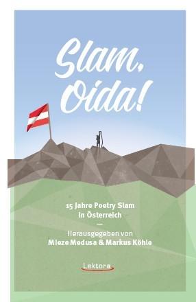 Slam, Oida!