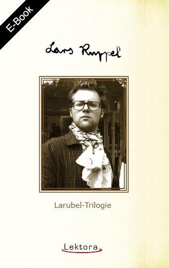 E-Book: Larubel-Trilogie