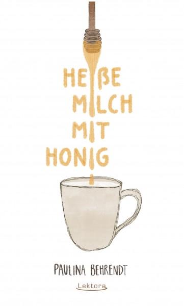 Heiße Milch mit Honig