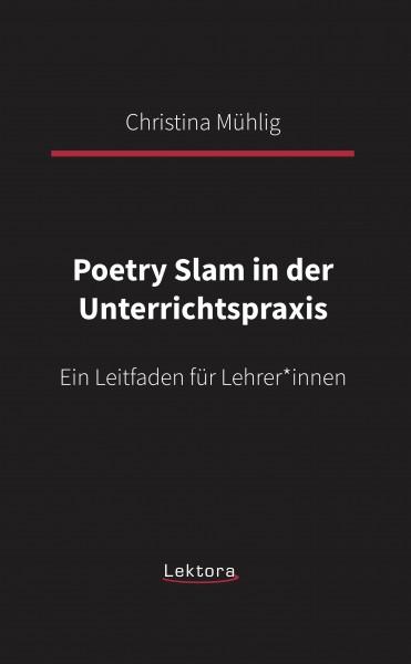Poetry Slam in der Unterrichtspraxis