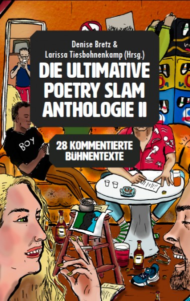 Die ultimative Poetry Slam Anthologie II