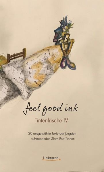 Tintenfrische IV – feel good ink